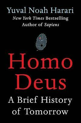 Homo Deus: A Brief History of Tomorrow by Yuval Noah Harari (English) Hardcover