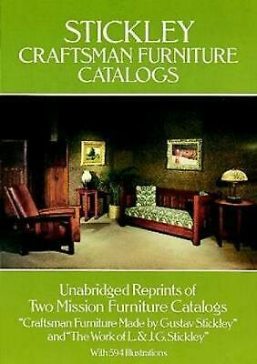 Stickley Craftsman Furniture Catalogs by Gustav Stickley (English) Paperback Boo