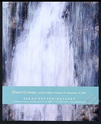 2007 Shawn Dulaney waterfall painting NYC gallery show vintage print ad