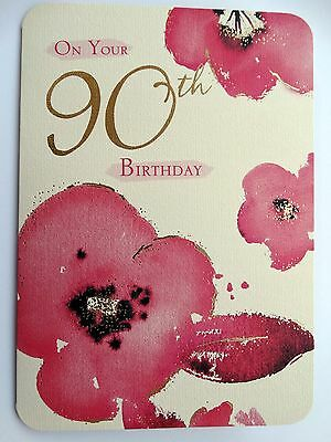 On Your 90th Birthday 90 Poppies Flower Design Happy Card