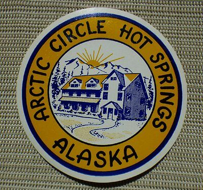 Arctic Circle Alaska Hot Springs hotel decal luggage travel label souvenir 1950
