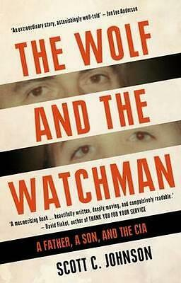 NEW The Wolf and the Watchman By Scott Johnson  Paperback Free Shipping