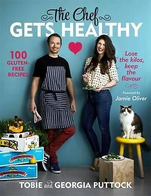 NEW The Chef Gets Healthy By Tobie Puttock Paperback Free Shipping