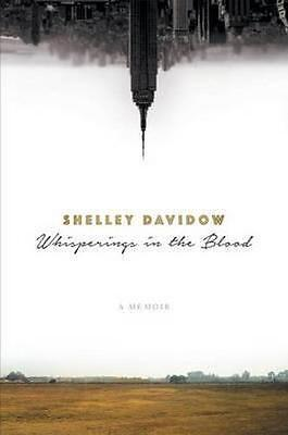 NEW Whisperings in the Blood By Shelley Davidow Paperback Free Shipping