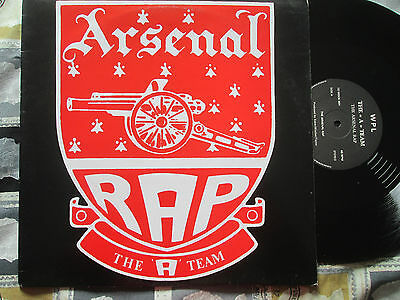 "The A Team ‎– The Arsenal Rap Label: WPL ‎– 12 WOCK 001 Vinyl 12"" Single"