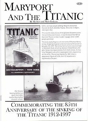 Maryport and The Titanic,by Herbert and Mary Jackson,published 1997