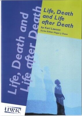 Life, Death and Life After Death (Paperback), Karl Lawson, 9781905617135