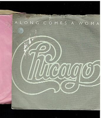 Chicago Along Comes A Woman Ps 45 1984