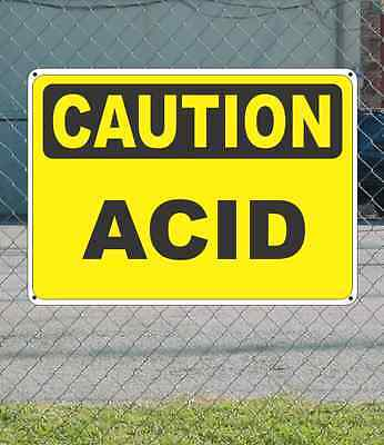 "CAUTION Acid - OSHA Safety SIGN 10"" x 14"""