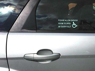 Please Allow Enough Room For Door To Open Fully - Inside Car Window Sticker