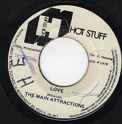 """ LOVE. "" the main attraction. HOT STUFF 7in 1976."