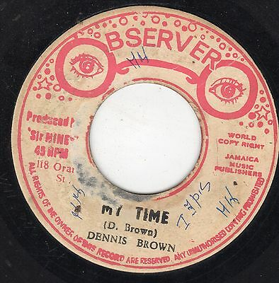 """ MY TIME. "" dennis brown. OBSERVER 7in 1975."