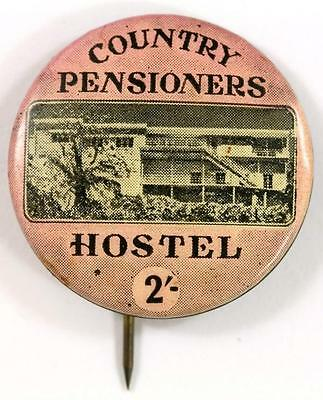 Vintage Country Pensioners Hostel 2/- Pin Badge