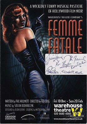 6 CAST MEMBERS OF FEMME FATALE - Hand Signed Theatre Flyer