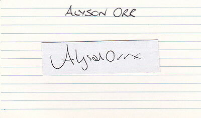 Singer & Actress ALYSON ORR - Signed Piece