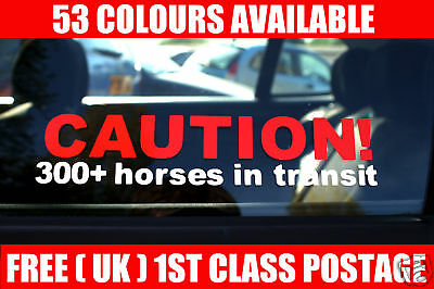 caution 300 horses ion transit funny 300 bhp car sticker / Decal