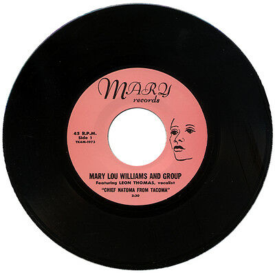 "MARY LOU WILLIAMS AND GROUP Feat. LEON THOMAS  ""CHIEF NATOMA FROM TACOMA""  R&B"