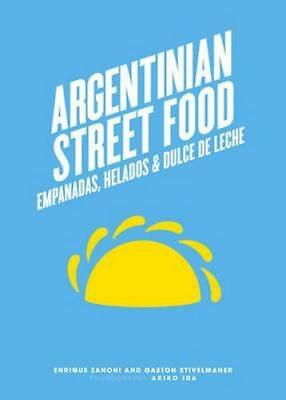 NEW Argentinian Street Food By Enrique Zanoni Hardcover Free Shipping