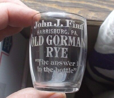 Harrisburg,pa Old Gorman Rye John Finn W/motto Etched Pre Pro Whiskey Shot Glass