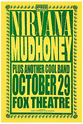 Nirvana & Mudhoney at  Fox Theatre Concert Poster 1991  Large Format 24x36