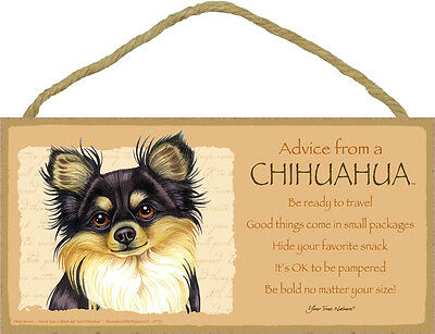 Advice from a CHIHUAHUA (black & tan) 5 X10 hanging Wood Sign MADE IN THE USA!