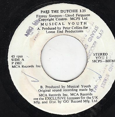 """ PASS THE DUTCHIE. "" musical youth. MCA RECORDS 7in 1982."