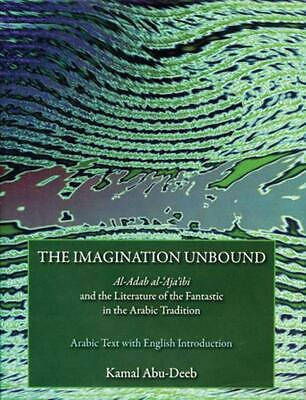 The Imagination Unbound: Al-Adab Al-'Aja'ibi and the Literature of the Fantastic