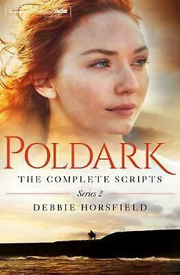 Poldark: The Complete Scripts: Series 2 by Debbie Horsfield (English) Paperback
