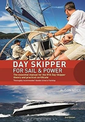 Day Skipper for Sail and Power by Alison Noice