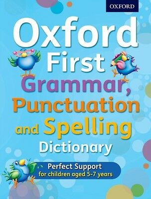 Oxford First Grammar, Punctuation and Spelling Dictionary (Paperb. 9780192745699