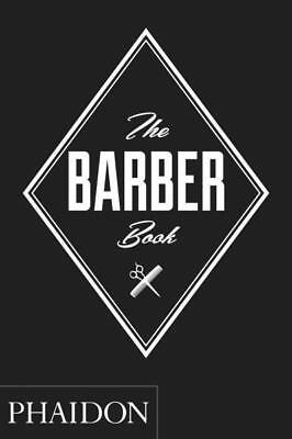 NEW The Barber Book By Phaidon Hardcover Free Shipping