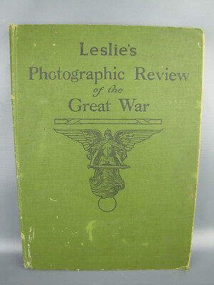 """Antique 1920 HC Book """"Leslie's Photographic Review of the Great War"""" Collection"""