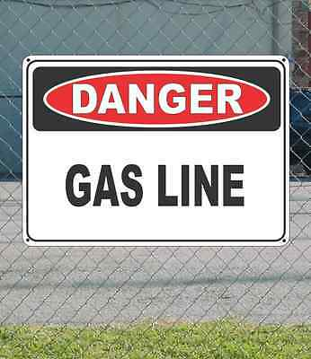 "DANGER Gas Line - OSHA Safety SIGN 10"" x 14"""