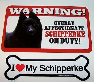 "Warning Overly Affectionate Schipperke Wall Sign and 7"" Plastic Magnet Dog Combo"