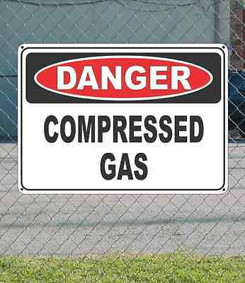 "DANGER Compressed Gas - OSHA Safety SIGN 10"" x 14"""