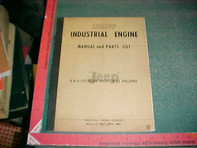 1953 Willys 4 & 6 Cyl Industrial Engine Service Manual & Illustrated Parts List