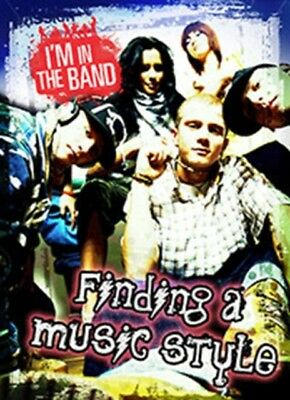 Finding a Music Style (I'm In the Band) (Paperback), Miller, Adam, 9781406282559