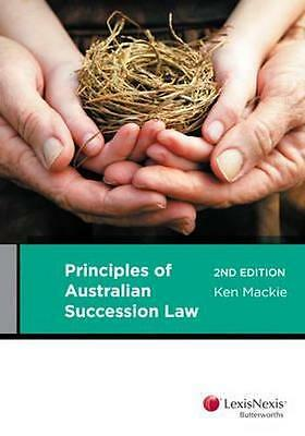 NEW Principles of Australian Succession Law By Ken Mackie Paperback