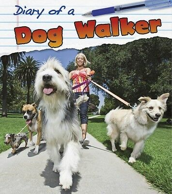 Dog Walker (Diary of a. . .) (Hardcover), Royston, Angela, 9781406260656