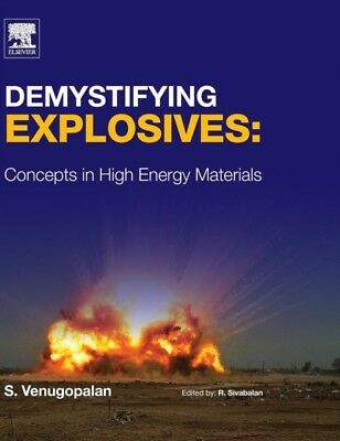 Demystifying Explosives: Concepts in High Energy Materials (Hardc...