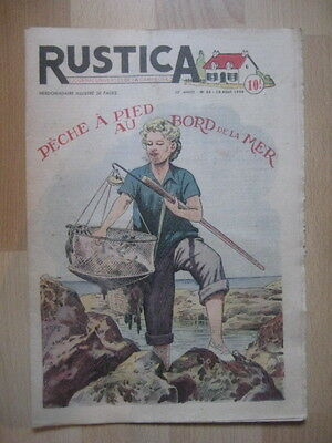RUSTICA n° 33 / 1950 - PECHE A PIED - CANNER UNE CHAISE - RACES BOVINES CEVENNES