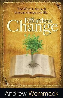 Effortless Change by Andrew Wommack (English) Paperback Book Free Shipping!