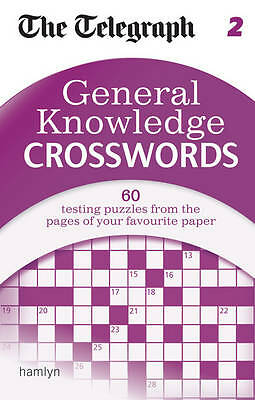 The Telegraph: General Knowledge Crosswords 2 (The Telegraph Puzzle Books),New C