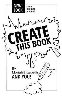 Create This Book by Moriah Elizabeth (English) Paperback Book Free Shipping!
