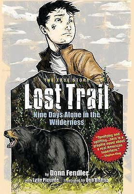 Lost Trail: Nine Days Alone in the Wilderness by Fendler, Donn | Paperback Book