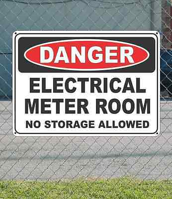 "DANGER Electrical Meter Room No Storage Allowed - OSHA Safety SIGN 10"" x 14"""