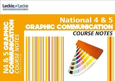National 4/5 Graphic Communication Course Notes (Course Notes) (J. 9780007504794