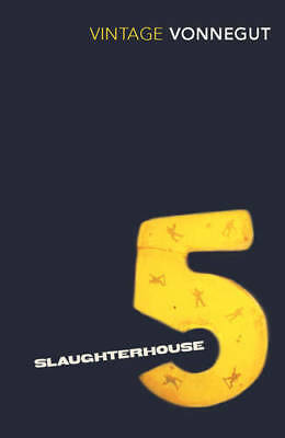 Slaughterhouse 5, or The Children's Crusade - A , Kurt Vonnegut, New