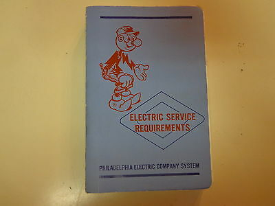 Electric Service Requirements Manual 1970 Philadelphia Electric Company PECO