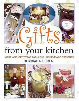 Gifts from Your Kitchen: How to Make and Gift Wrap Your Own Presents,New Conditi